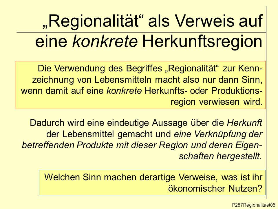 """""""Regionalität als Verweis auf eine konkrete Herkunftsregion"""