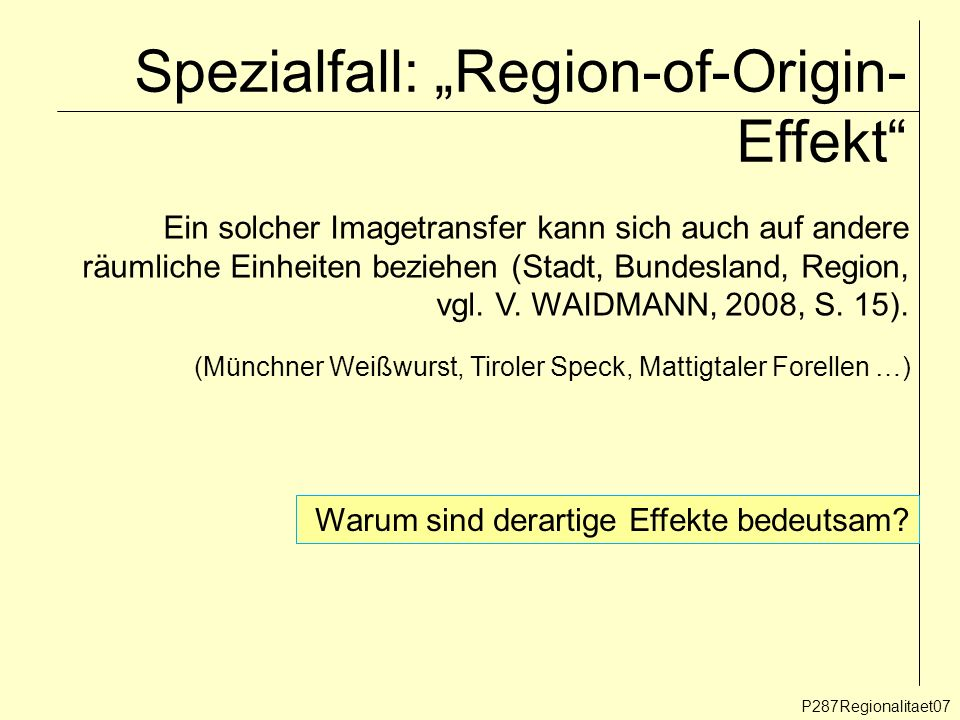 "Spezialfall: ""Region-of-Origin-Effekt"