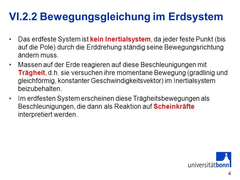 VI.2.2 Bewegungsgleichung im Erdsystem