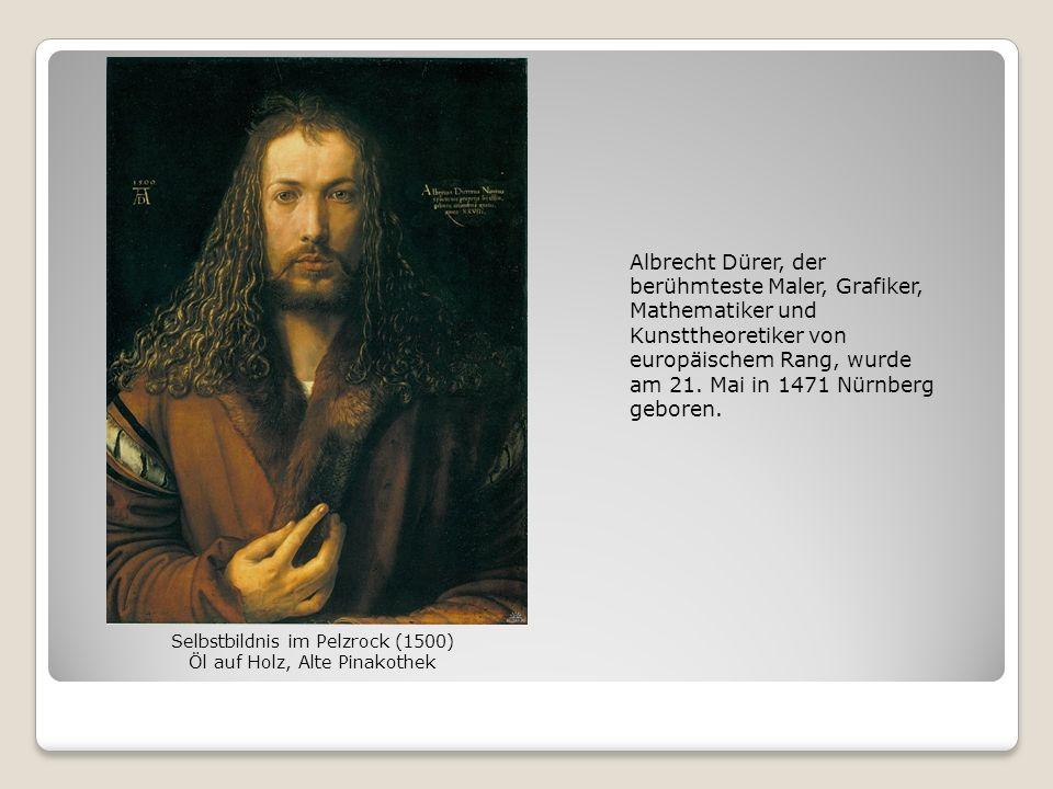 Albrecht Dürer, der berühmteste Maler, Grafiker, Mathematiker und Kunsttheoretiker von europäischem Rang, wurde am 21. Mai in 1471 Nürnberg geboren.