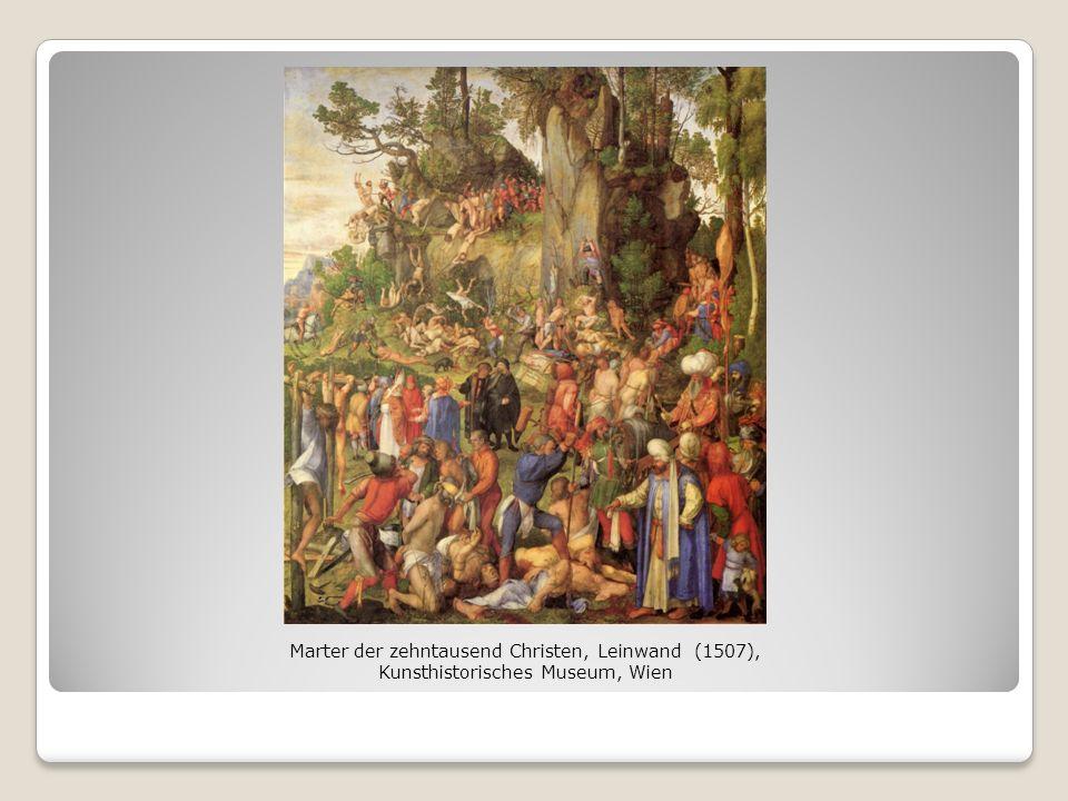 Marter der zehntausend Christen, Leinwand (1507), Kunsthistorisches Museum, Wien