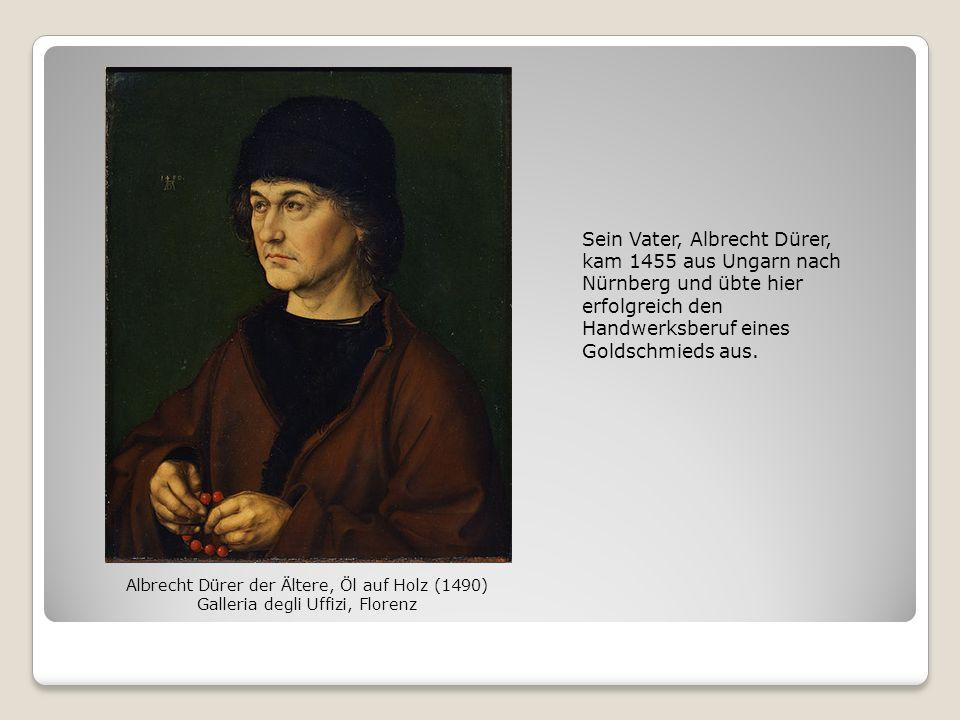 Sein Vater, Albrecht Dürer, kam 1455 aus Ungarn nach Nürnberg und übte hier erfolgreich den Handwerksberuf eines Goldschmieds aus.