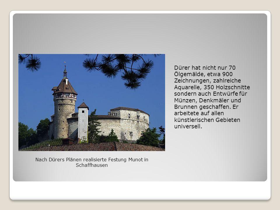 Nach Dürers Plänen realisierte Festung Munot in Schaffhausen