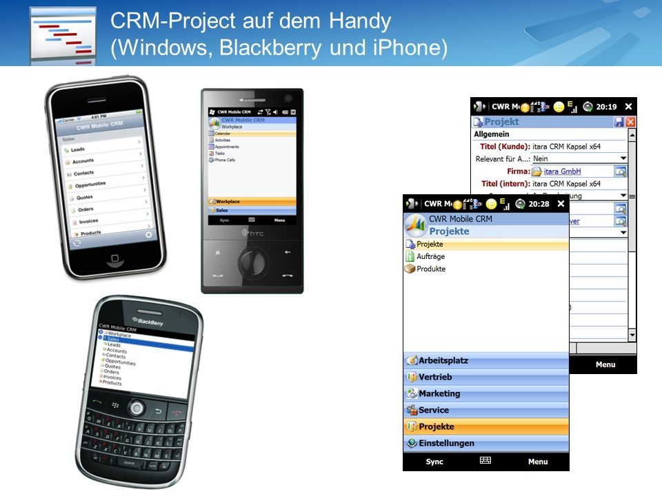 CRM-Project auf dem Handy (Windows, Blackberry und iPhone)