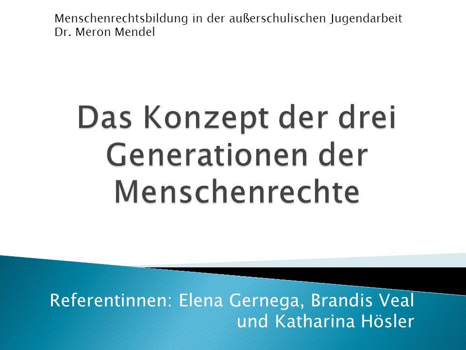 Das Konzept der drei Generationen der Menschenrechte