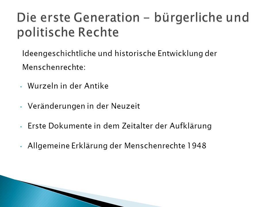Die erste Generation - bürgerliche und politische Rechte