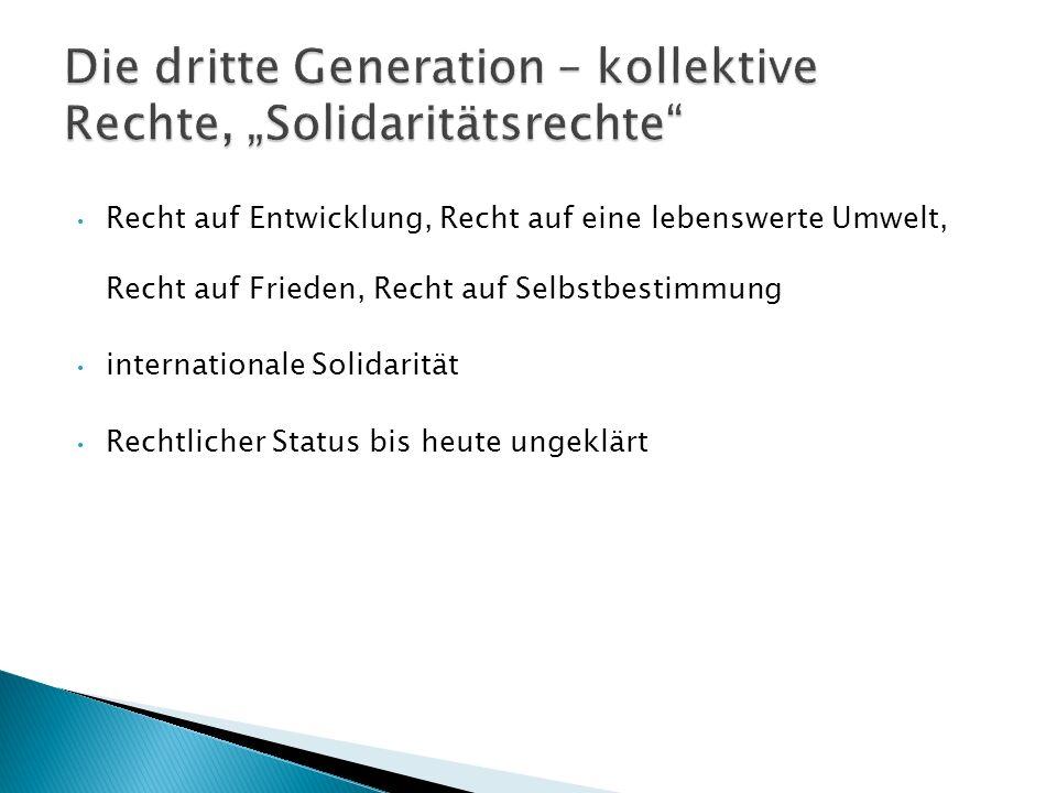 "Die dritte Generation – kollektive Rechte, ""Solidaritätsrechte"