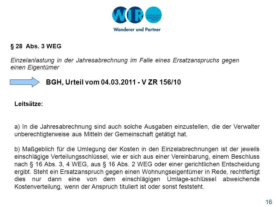BGH, Urteil vom 04.03.2011 - V ZR 156/10 § 28 Abs. 3 WEG