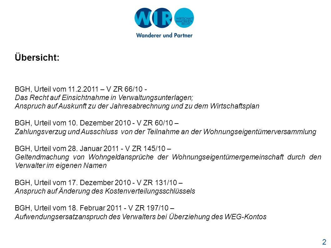 Übersicht: BGH, Urteil vom 11.2.2011 – V ZR 66/10 -