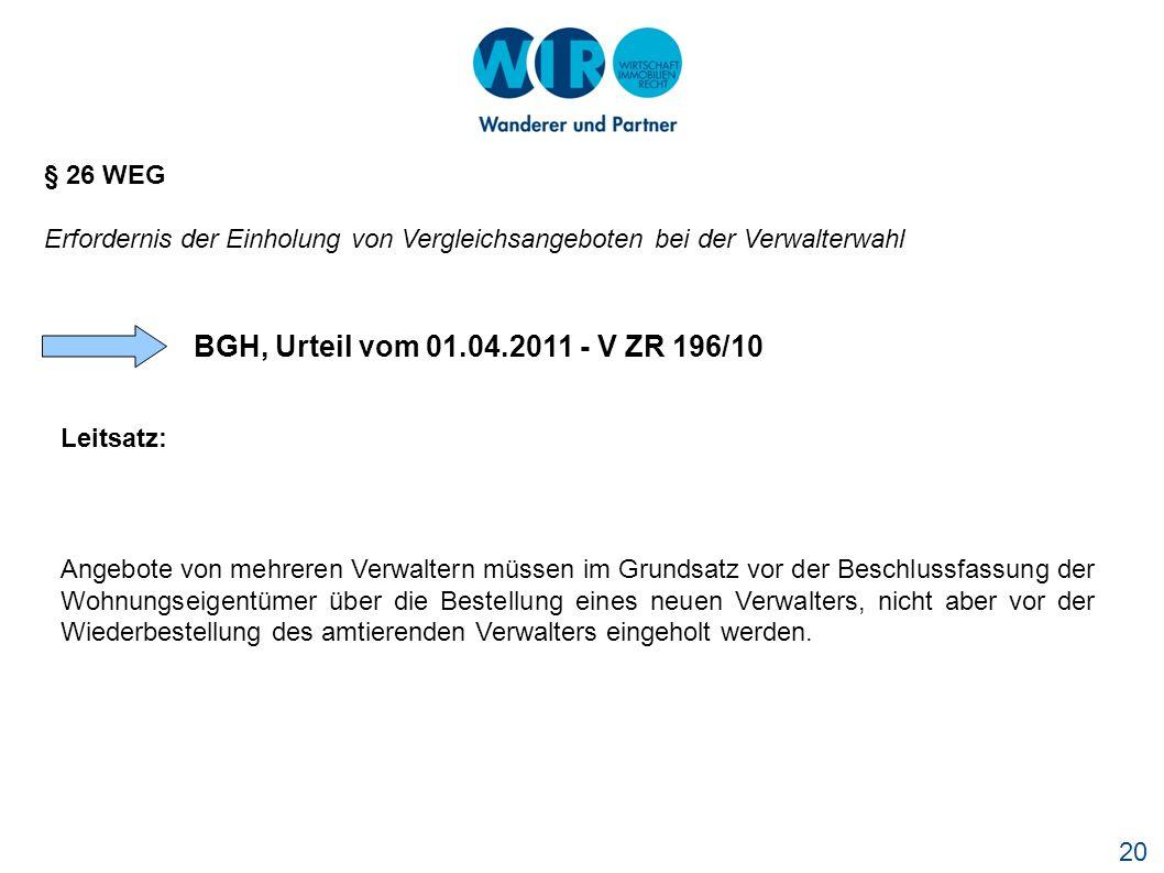 BGH, Urteil vom 01.04.2011 - V ZR 196/10 § 26 WEG