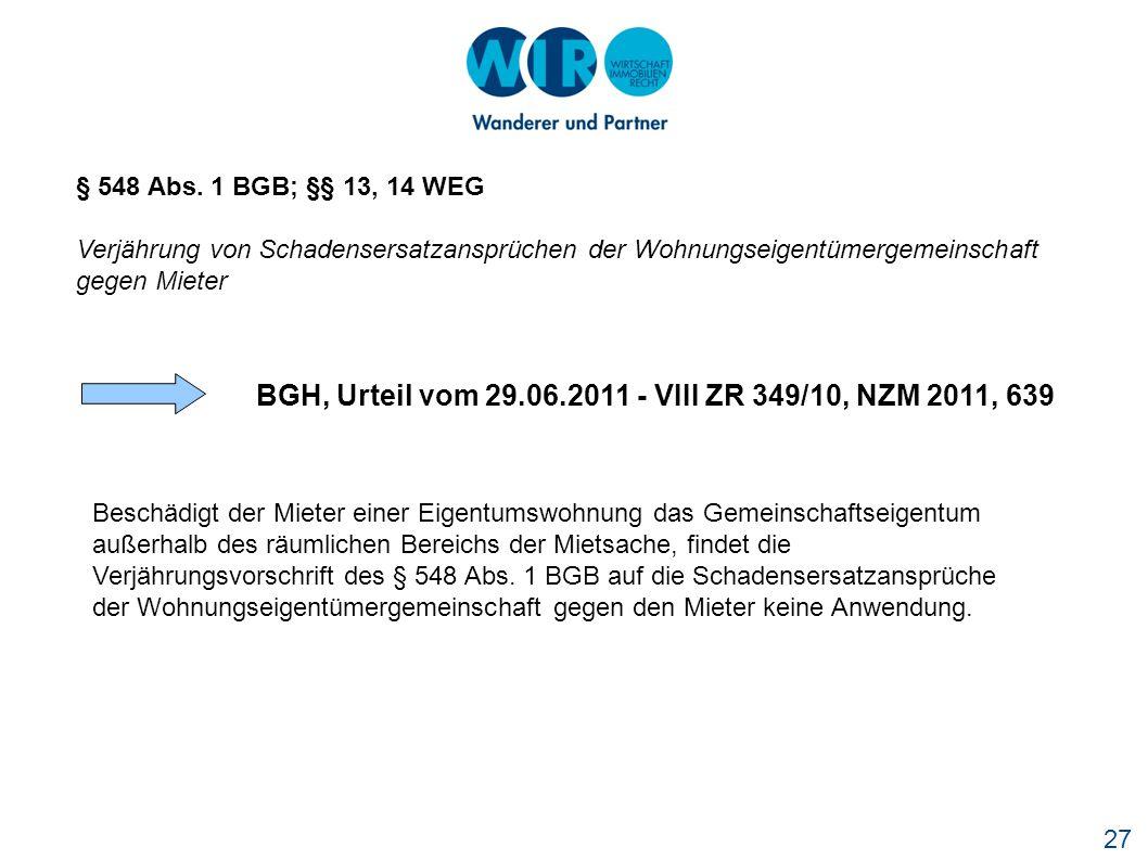BGH, Urteil vom 29.06.2011 - VIII ZR 349/10, NZM 2011, 639