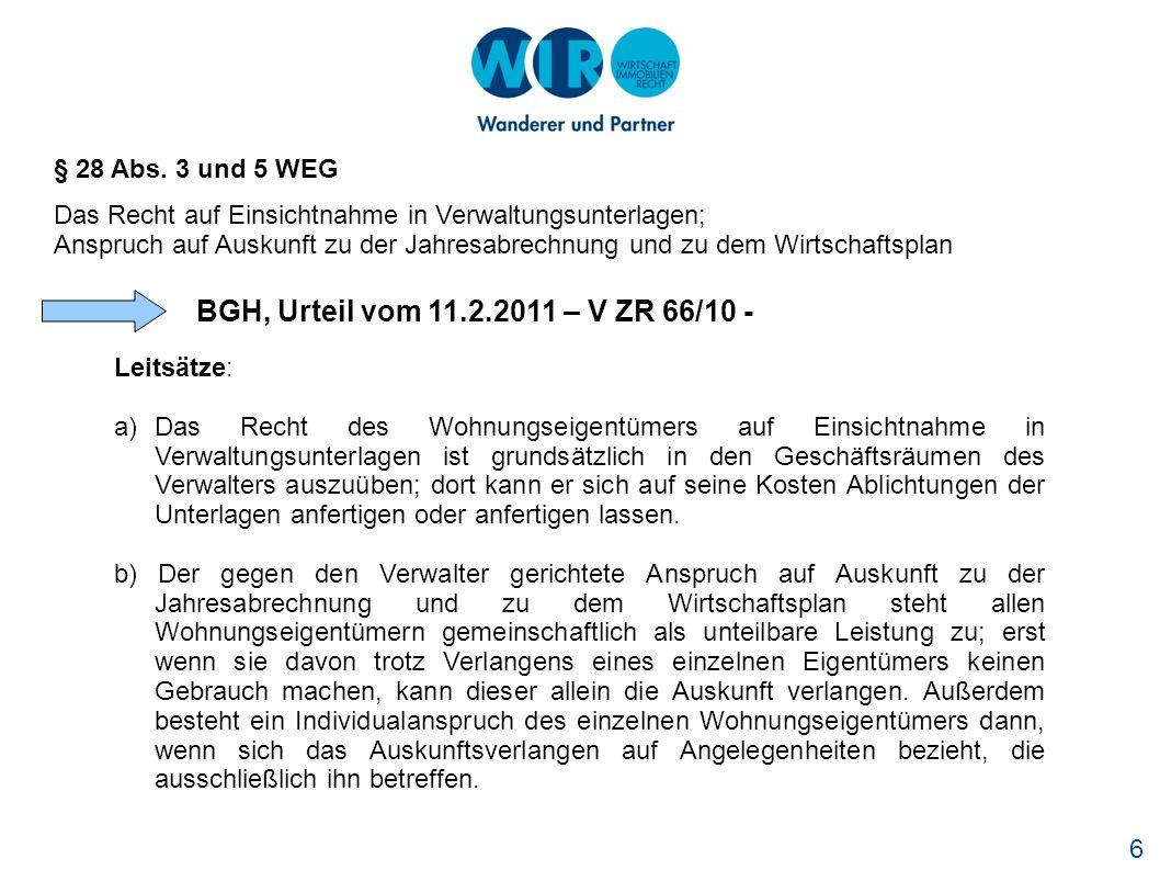 BGH, Urteil vom 11.2.2011 – V ZR 66/10 - § 28 Abs. 3 und 5 WEG
