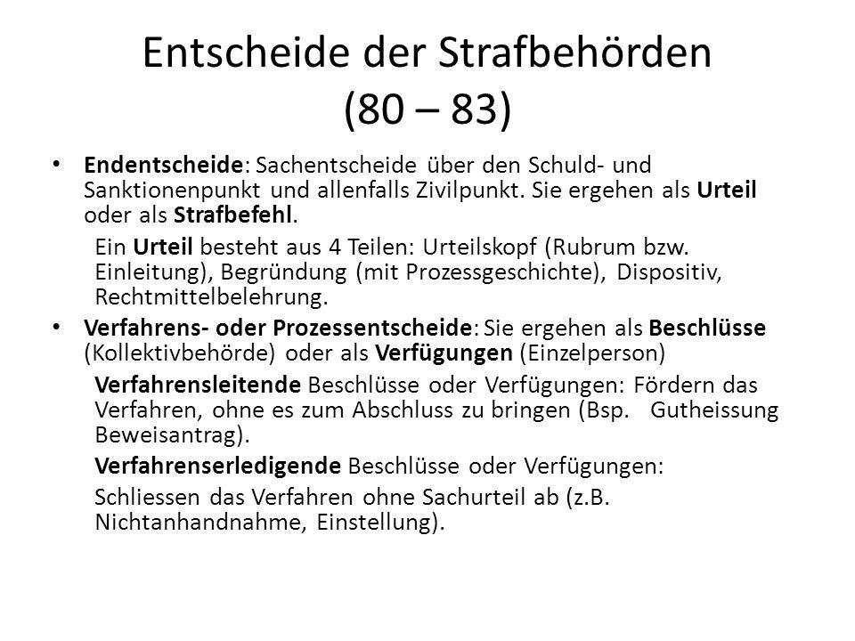 Entscheide der Strafbehörden (80 – 83)