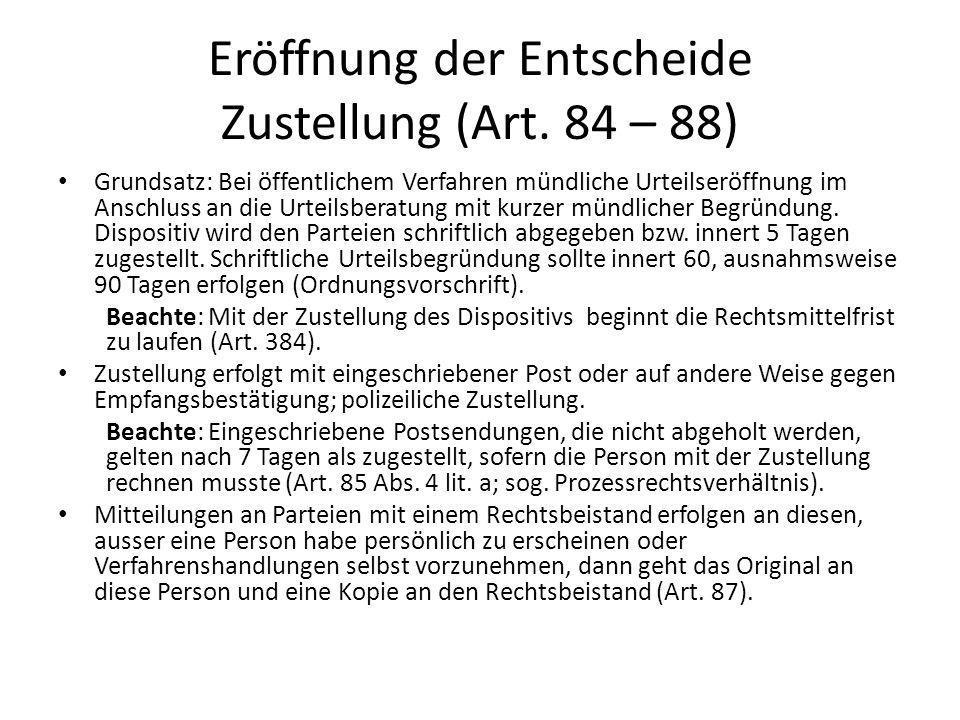 Eröffnung der Entscheide Zustellung (Art. 84 – 88)