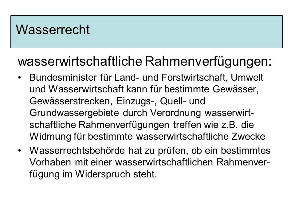 wasserwirtschaftliche Rahmenverfügungen:
