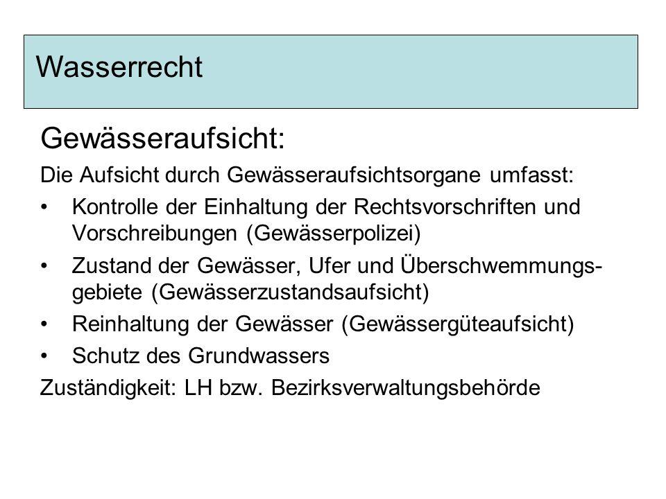 Wasserrecht Gewässeraufsicht: