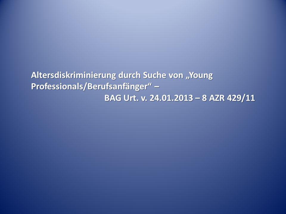 """Altersdiskriminierung durch Suche von """"Young Professionals/Berufsanfänger –"""