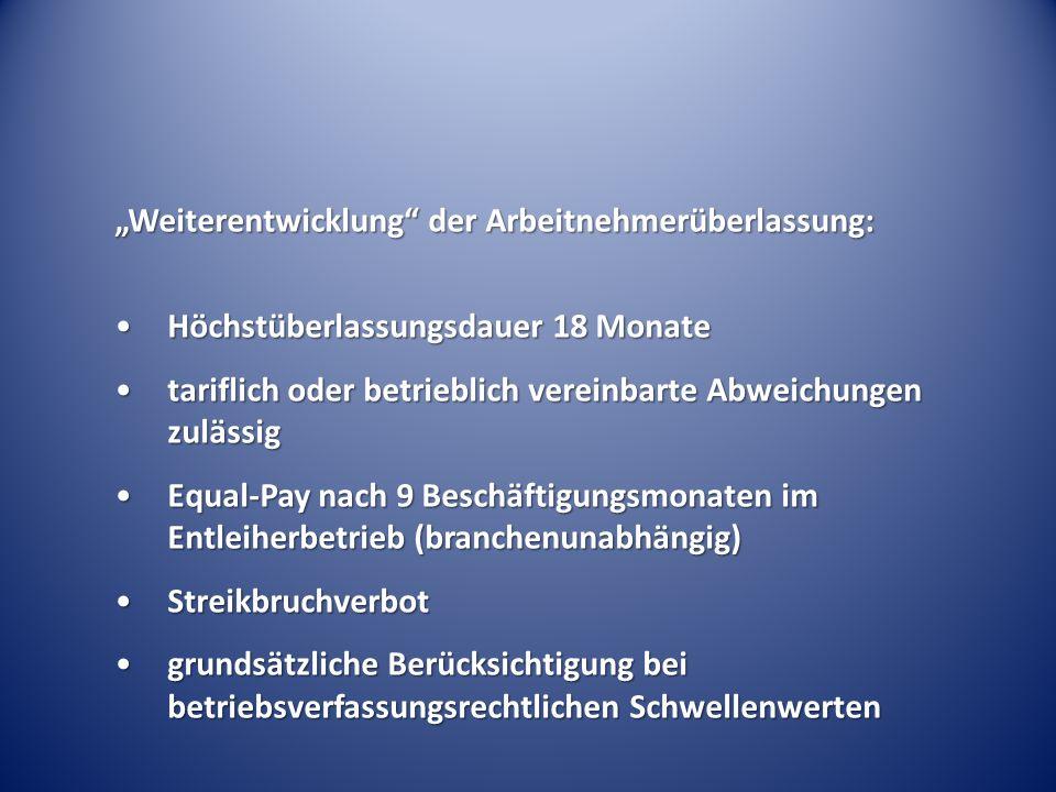 """""""Weiterentwicklung der Arbeitnehmerüberlassung:"""
