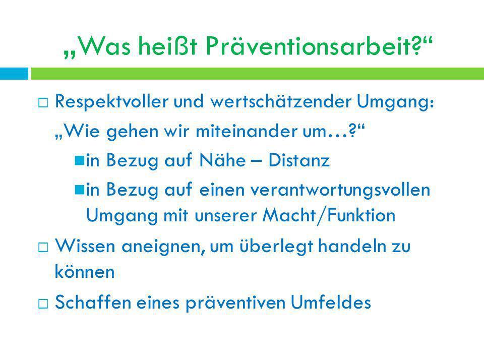 """""""Was heißt Präventionsarbeit"""