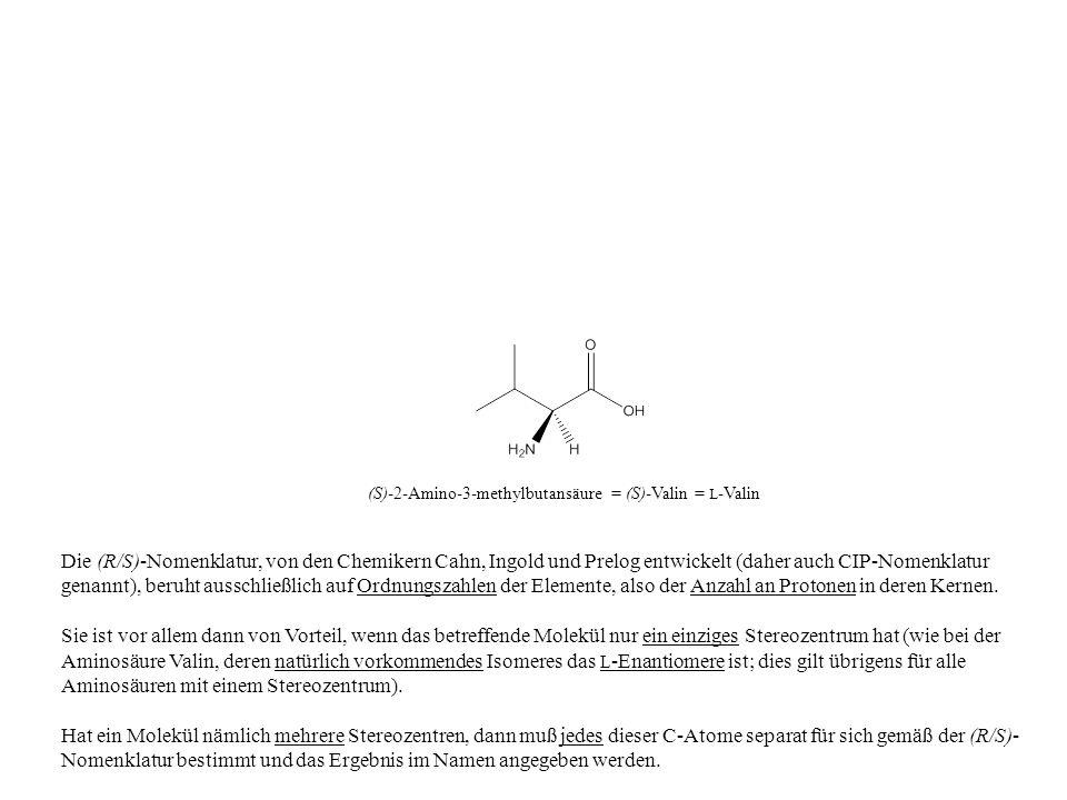 (S)-2-Amino-3-methylbutansäure = (S)-Valin = L-Valin