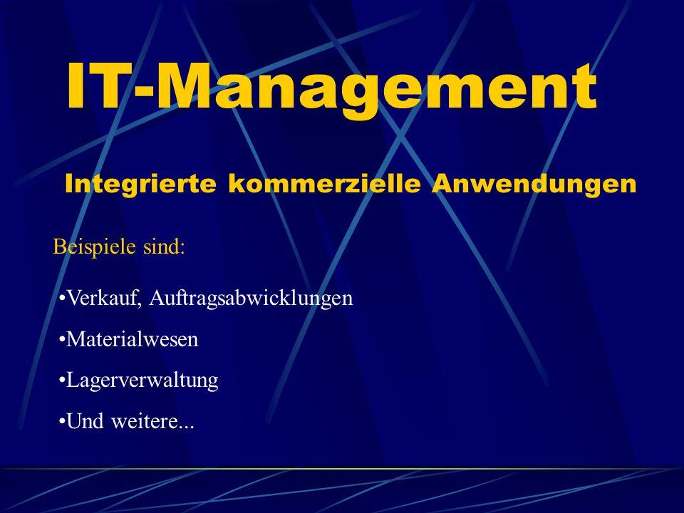 IT-Management Integrierte kommerzielle Anwendungen