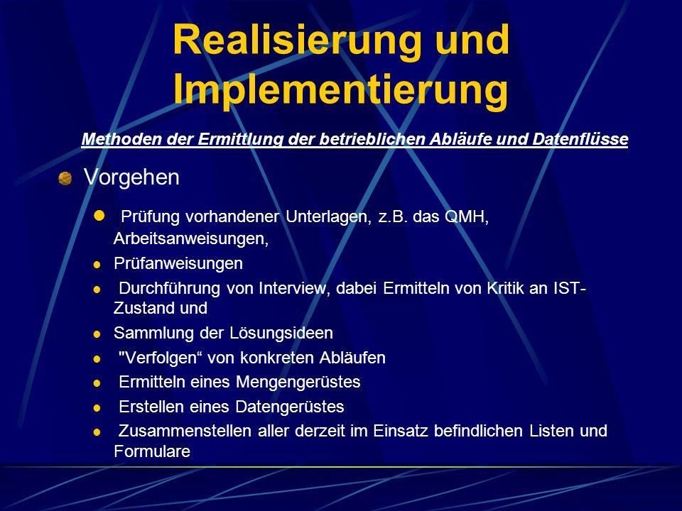 Realisierung und Implementierung