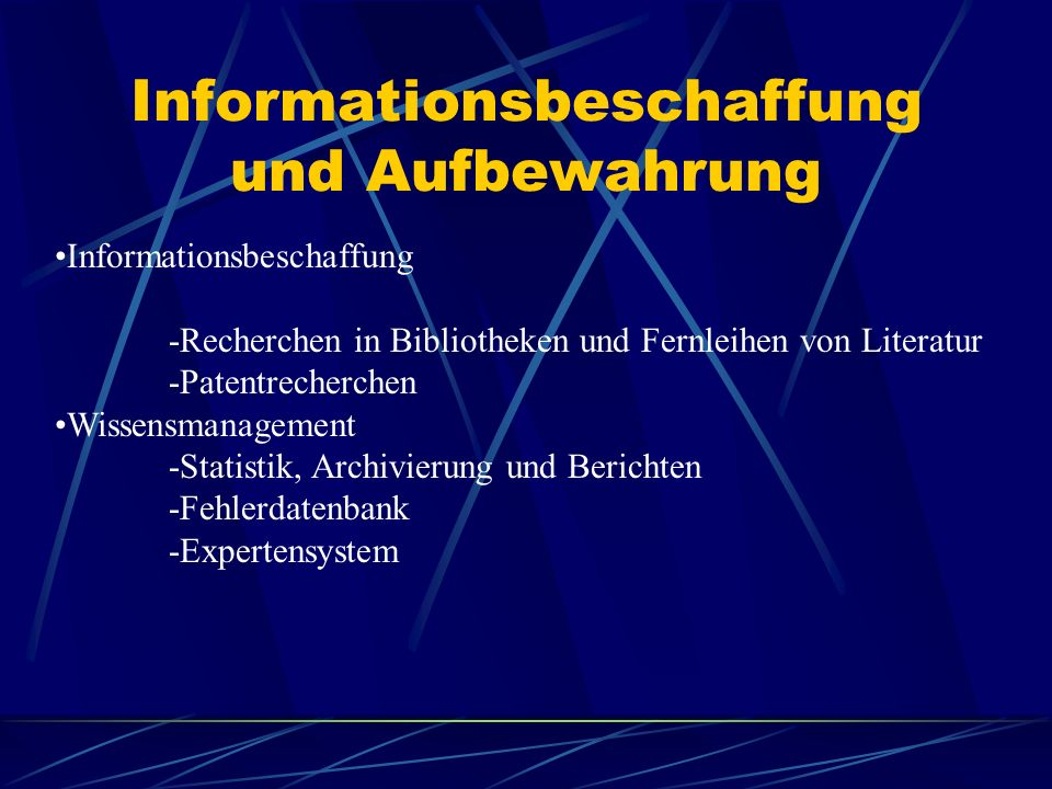 Informationsbeschaffung und Aufbewahrung
