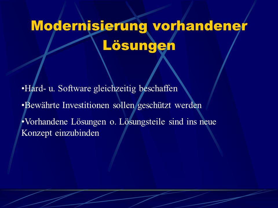Modernisierung vorhandener Lösungen