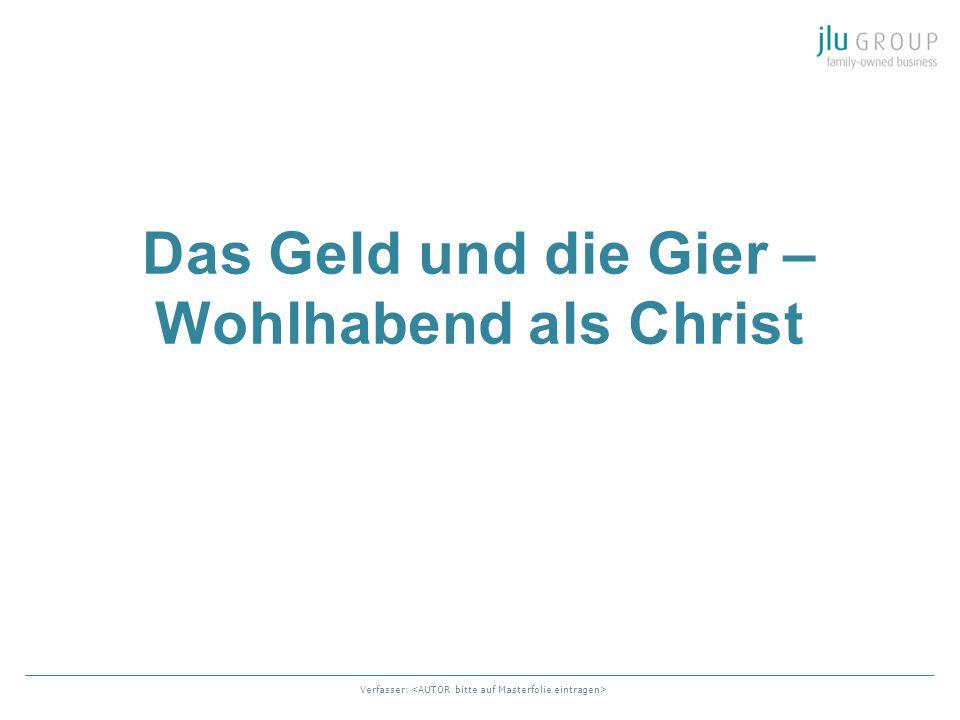 Das Geld und die Gier – Wohlhabend als Christ