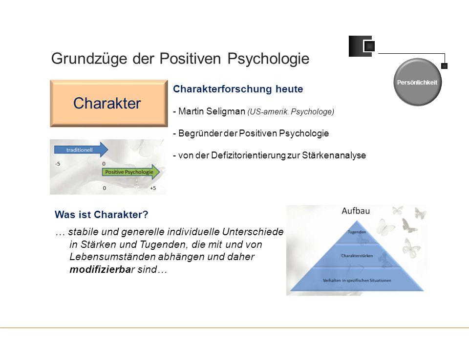 Grundzüge der Positiven Psychologie