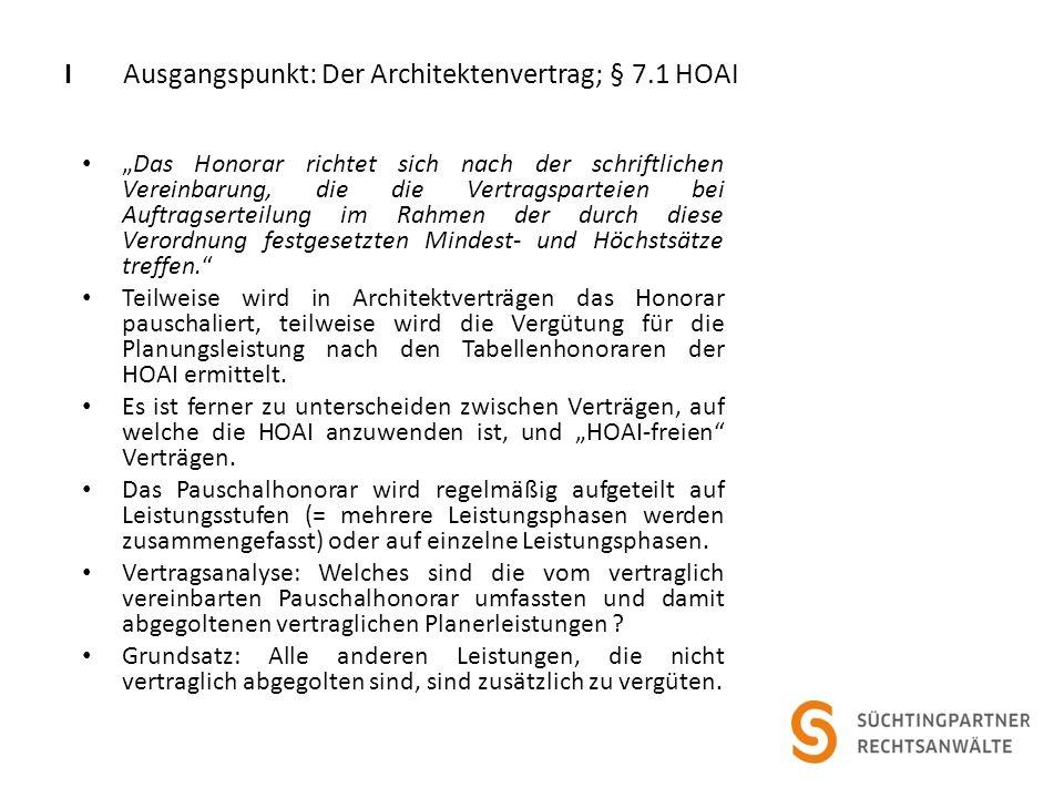 I Ausgangspunkt: Der Architektenvertrag; § 7.1 HOAI