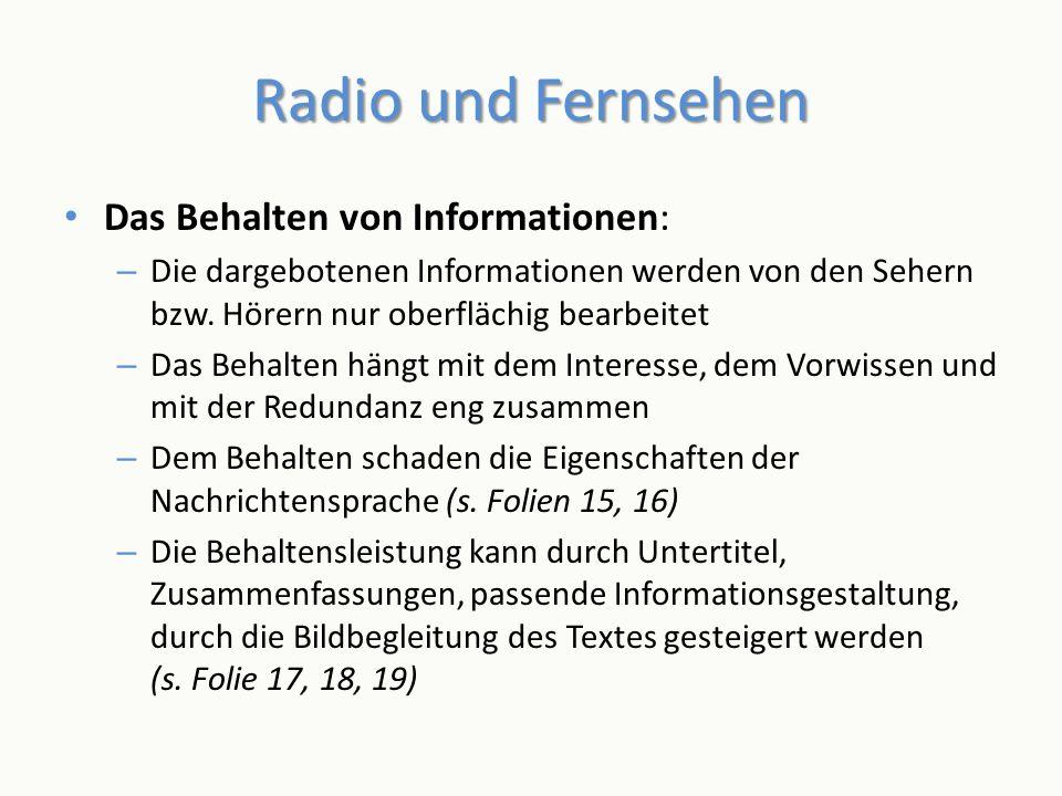 Radio und Fernsehen Das Behalten von Informationen: