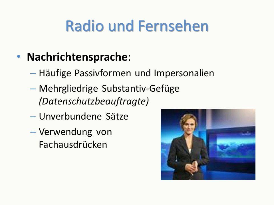 Radio und Fernsehen Nachrichtensprache: