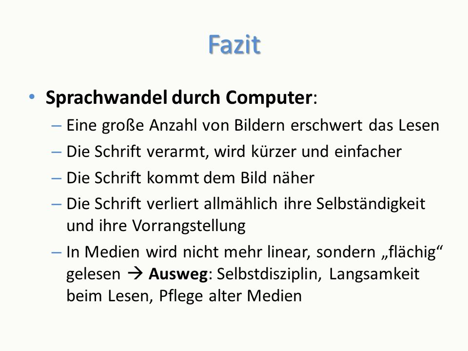 Fazit Sprachwandel durch Computer:
