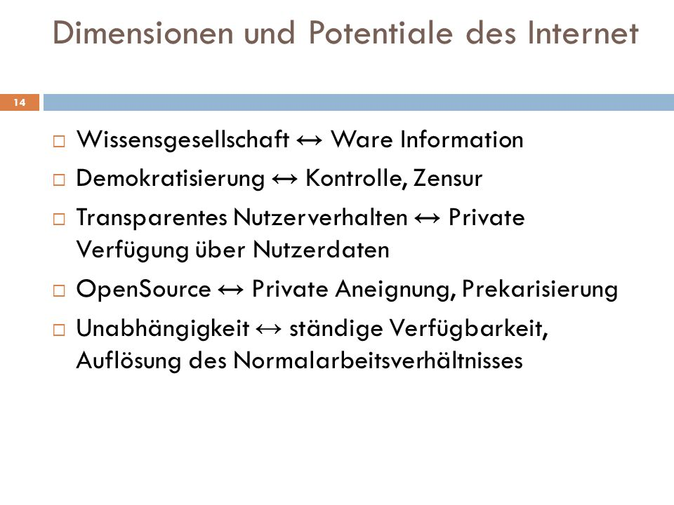 Dimensionen und Potentiale des Internet