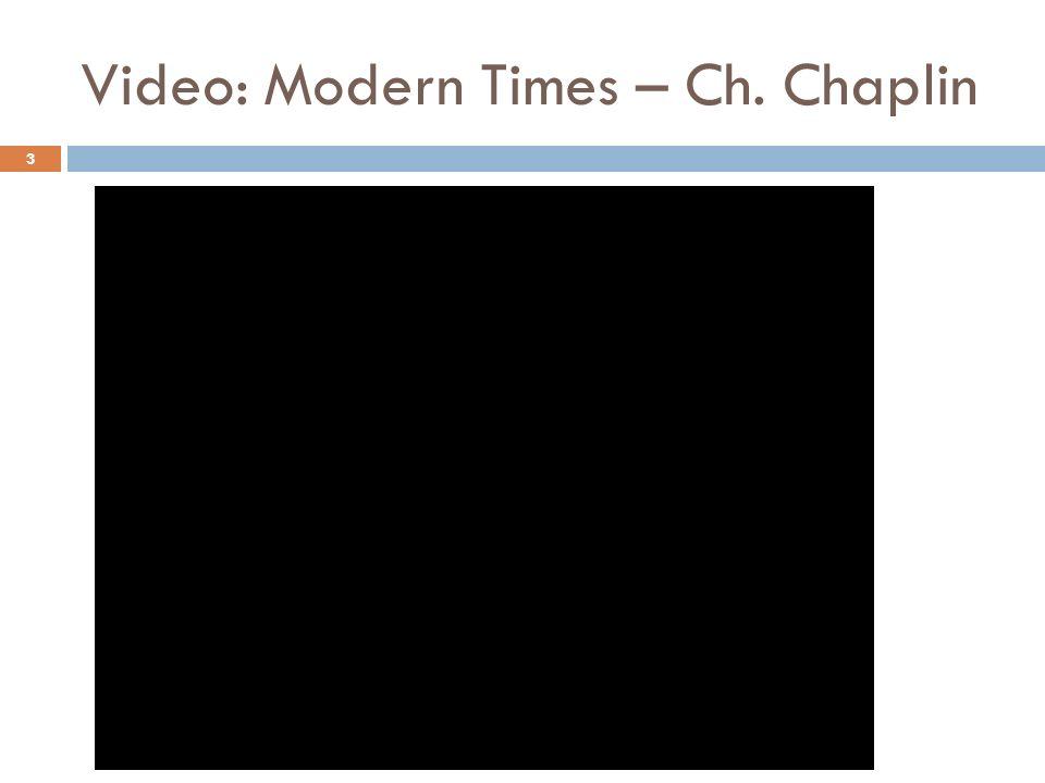Video: Modern Times – Ch. Chaplin
