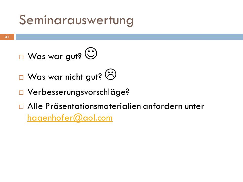 Seminarauswertung Was war gut  Was war nicht gut 
