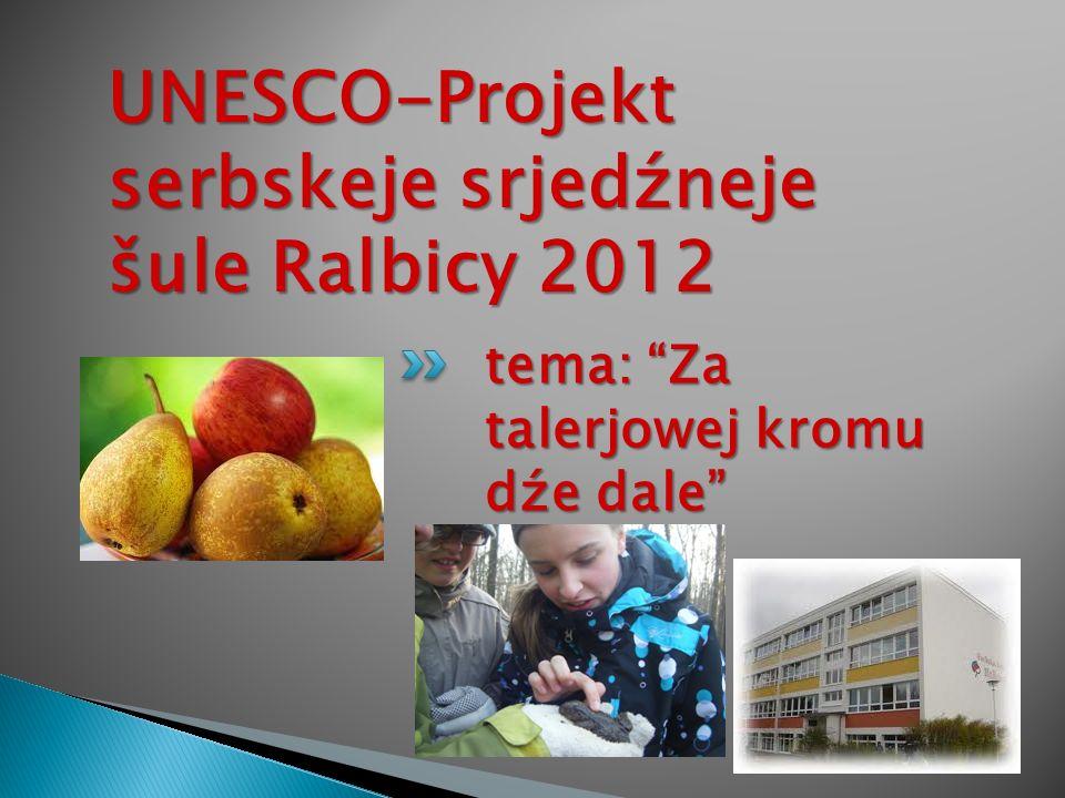 UNESCO-Projekt serbskeje srjedźneje šule Ralbicy 2012
