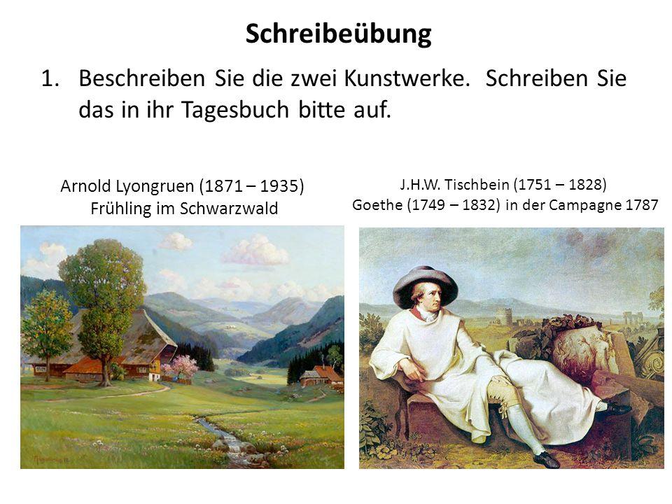 Schreibeübung Beschreiben Sie die zwei Kunstwerke. Schreiben Sie das in ihr Tagesbuch bitte auf. Arnold Lyongruen (1871 – 1935)