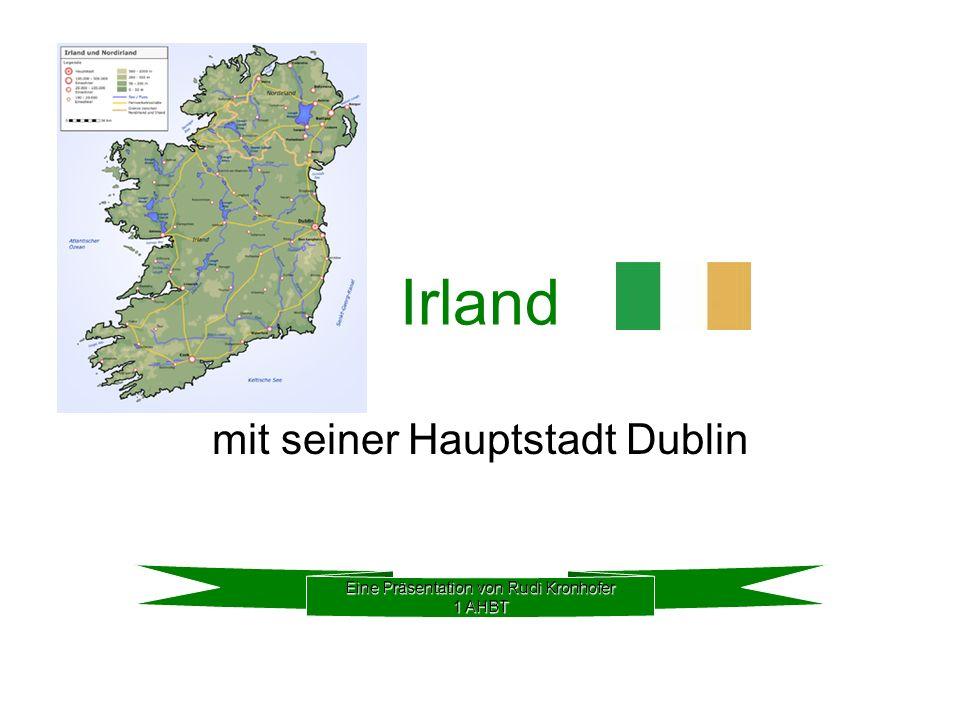 mit seiner Hauptstadt Dublin