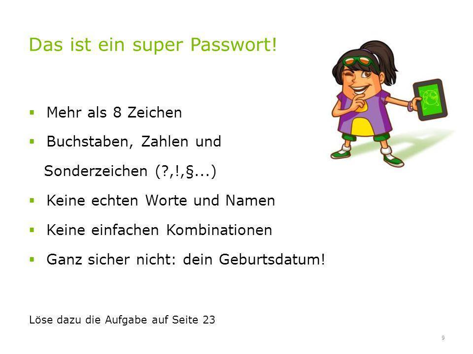Das ist ein super Passwort!