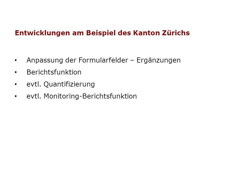Entwicklungen am Beispiel des Kanton Zürichs