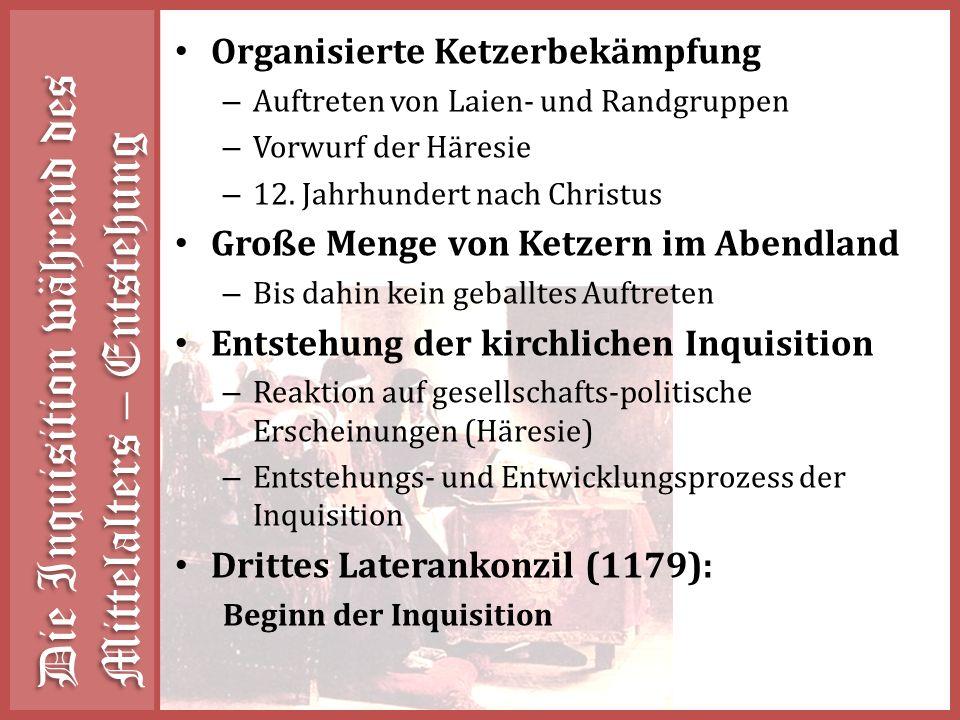 Die Inquisition während des Mittelalters – Entstehung