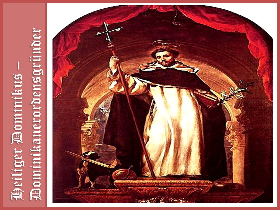Heiliger Dominikus – Dominikanerordensgründer