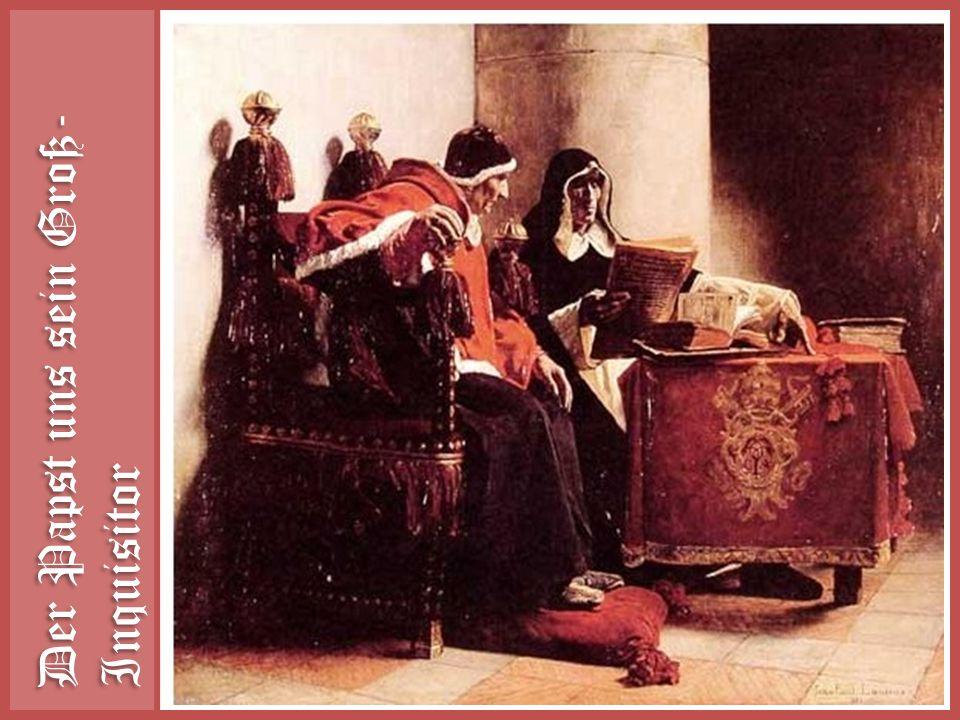 Der Papst uns sein Groß-Inquisitor
