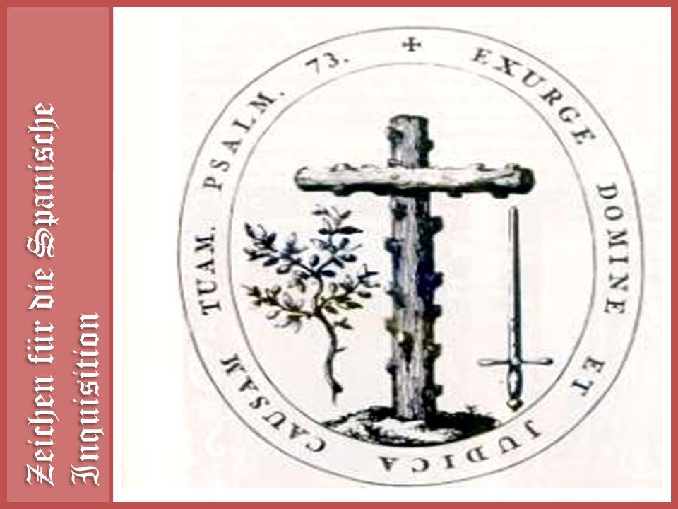 Zeichen für die Spanische Inquisition