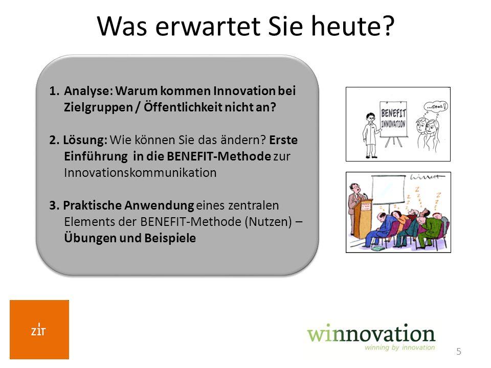 Was erwartet Sie heute Analyse: Warum kommen Innovation bei Zielgruppen / Öffentlichkeit nicht an
