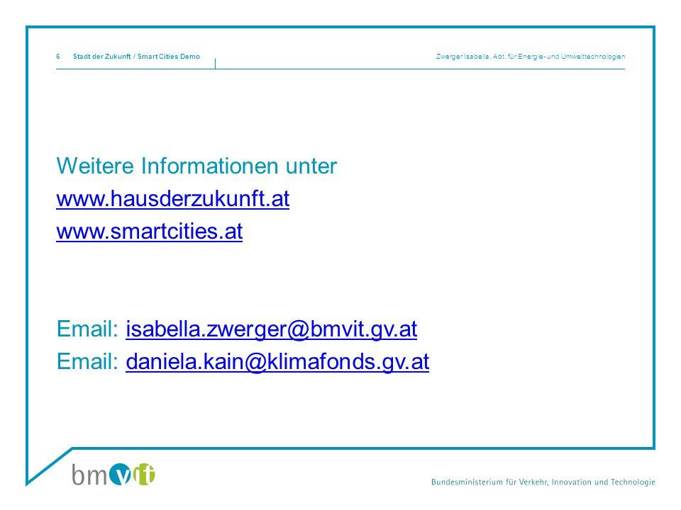 Weitere Informationen unter www.hausderzukunft.at www.smartcities.at