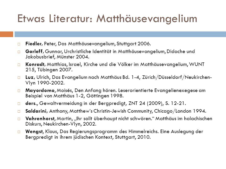 Etwas Literatur: Matthäusevangelium
