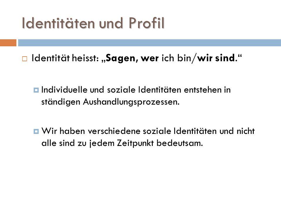 Identitäten und Profil